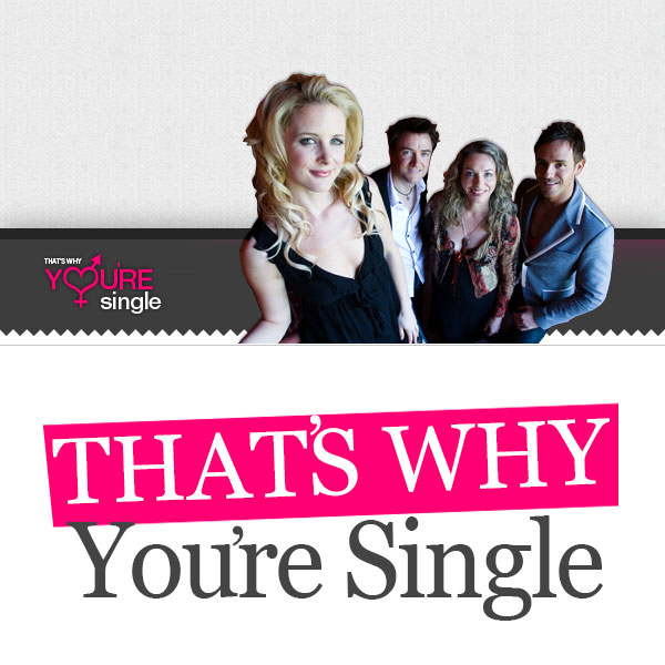 That's Why You're Single - podcast cover